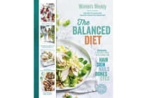 The Balanced Diet - Recipes To Make You Healthy From The Inside Out