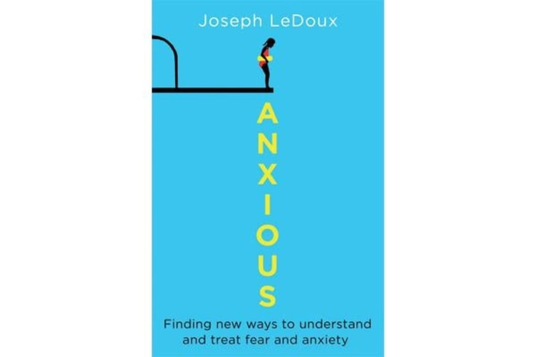 Anxious - The Modern Mind in the Age of Anxiety