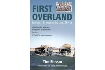 First Overland - London-Singapore by Land Rover