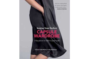 Sewing Your Perfect Capsule Wardrobe - 5 key pieces to tailor to your style