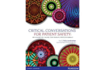 Critical Conversations for Patient Safety - An Essential Guide for Health Professionals