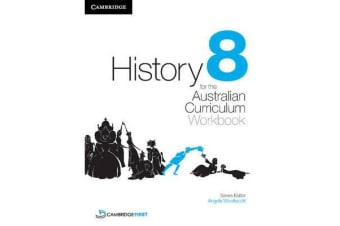 History for the Australian Curriculum Year 8 Workbook