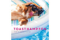 ToastHampton - How to Summer in Style