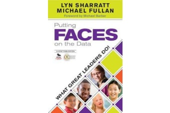 Putting FACES on the Data - What Great Leaders Do!