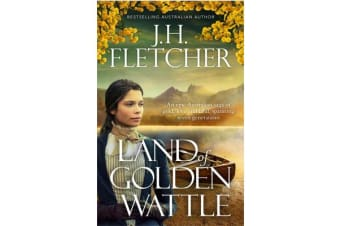 LAND OF GOLDEN WATTLE