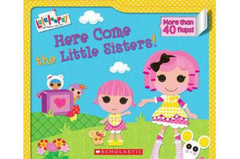 Lalaloopsy - Here Come the Little Sisters!