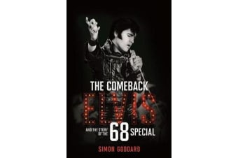 The Comeback - Elvis and the Story of the 68 Special