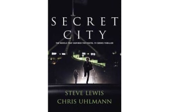Secret City - the books that inspired the major TV series by two of Australia's top journalists