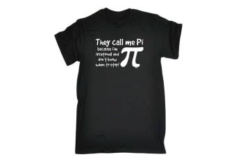 123T Funny Tee - They Call Me Pi Because Im Irrational - (4X-Large Black Mens T Shirt)