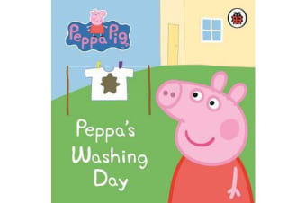 Peppa Pig - Peppa's Washing Day: My First Storybook