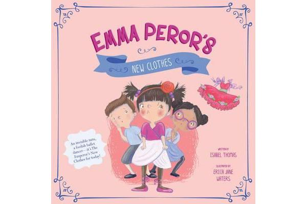 Emma Peror's New Clothes