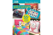 Quilt Lover's Gifts - 55+ Projects to Give Friends and Family