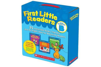 First Little Readers: Guided Reading Level B - 25 Irresistible Books That Are Just the Right Level for Beginning Readers
