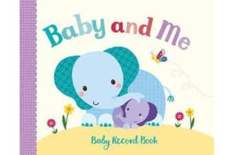 Little Learners Baby and Me - Baby Record Book