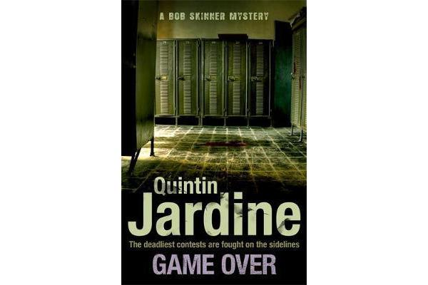 Game Over (Bob Skinner series, Book 27) - A gritty Edinburgh mystery full of murder and intrigue