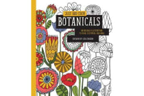 Just Add Color: Botanicals - 30 Original Illustrations to Color, Customize, and Hang