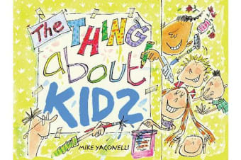 The Thing About Kids