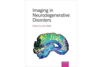 Imaging in Neurodegenerative Disorders