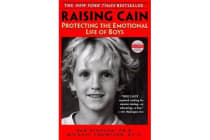 Raising Cain - Protecting the Emotional Life of Boys