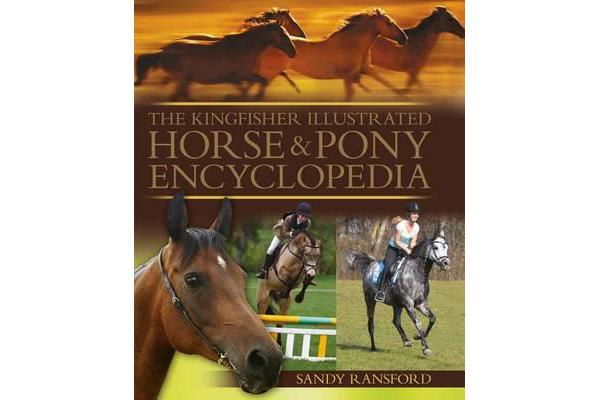 Image of The Kingfisher Illustrated Horse & Pony Encyclopedia