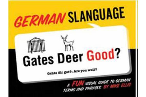 German Slanguage - A Fun Visual Guide to German Terms and Phrases
