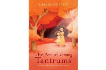 The Art of Taming Tantrums