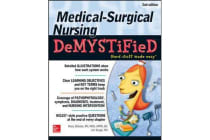 Medical-Surgical Nursing Demystified, Second Edition