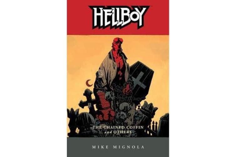 Hellboy Volume 3 - The Chained Coffin And Others (2nd Ed.)