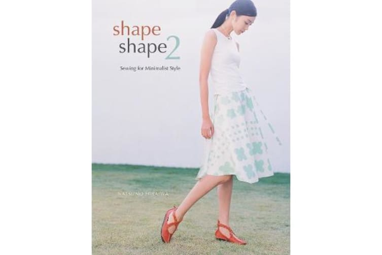 Shape Shape 2 - Sewing for Minimalist Style