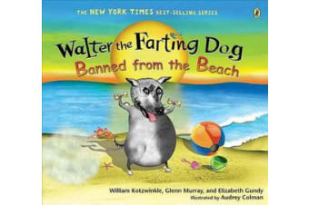 Walter the Farting Dog - Banned from the Beach