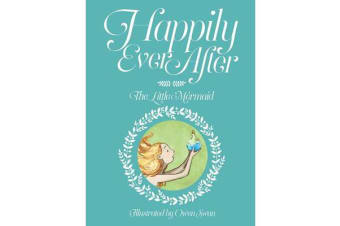 Happily Ever After - The Little Mermaid