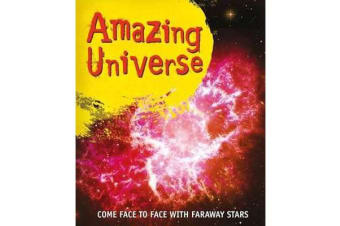Fast Facts: Amazing Universe - Take a Trip to Strange Planets and Faraway Stars