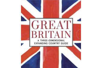 Great Britain - A Three-Dimensional Expanding Country Guide