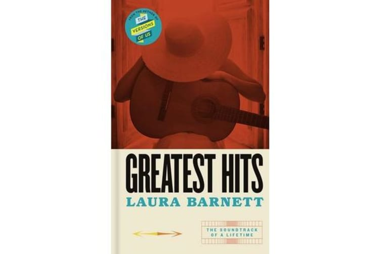 Greatest Hits - From the bestselling author of The Versions of Us