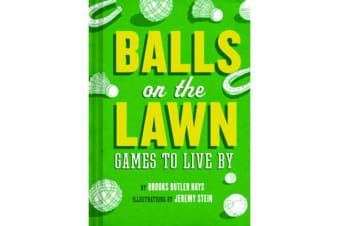 Balls on the Lawn - Games to Live By
