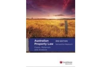 Australian Property Law - Cases, Materials and Analysis