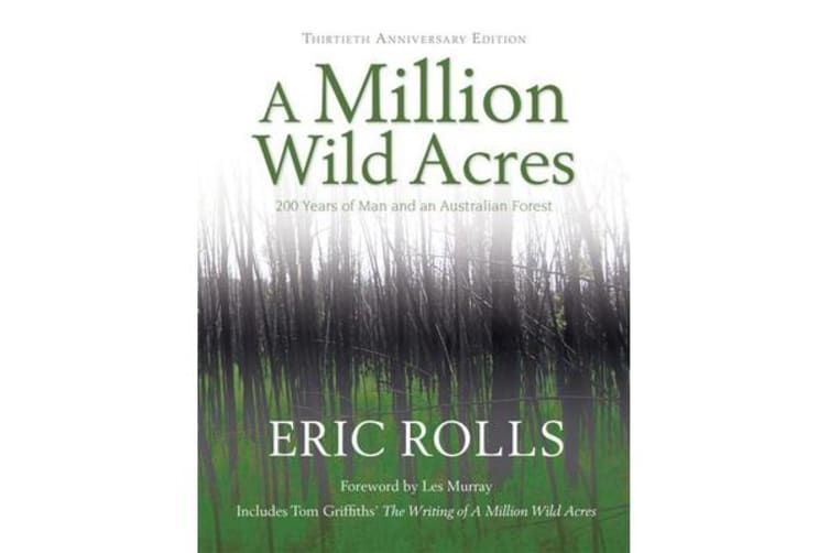 A Million Wild Acres - 200 Years of Man and an Australian Forest