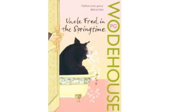 Uncle Fred in the Springtime - (Blandings Castle)