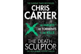The Death Sculptor - A brilliant serial killer thriller, featuring the unstoppable Robert Hunter