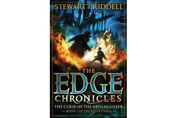The Edge Chronicles 1: The Curse of the Gloamglozer - First Book of Quint