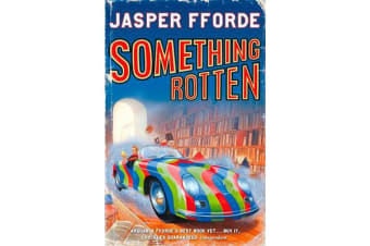 Something Rotten - Thursday Next Book 4