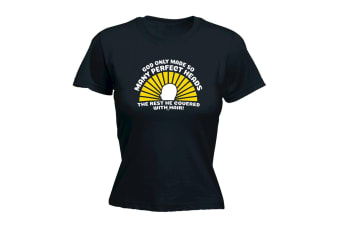 123T Funny Tee - God Only Made So Many Perfect Heads - (X-Large Black Womens T Shirt)