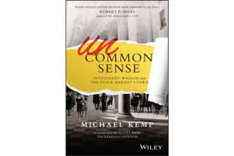 Uncommon Sense - Investment Wisdom Since the Stock Market's Dawn