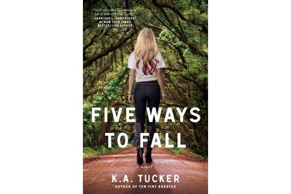 Five Ways to Fall - A Novel
