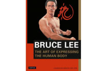 Bruce Lee - The Art of Expressing the Human Body