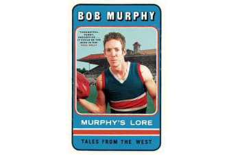 Murphy's Lore - Tales from the West