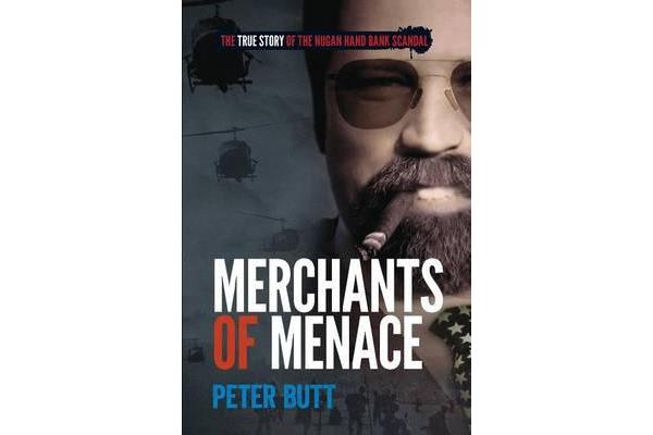 Merchants of Menace - The true story of the Nugan Hand bank scandal