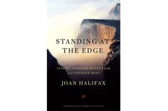 Standing at the Edge - Finding Freedom Where Fear and Courage Meet