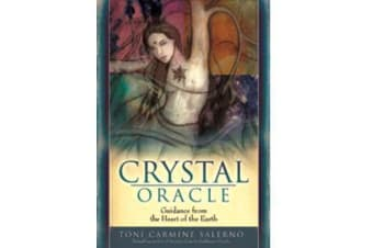 Crystal Oracle - Guidance from the Heart of the Earth Book and Oracle Card Set