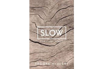 Slow - Live Life Simply